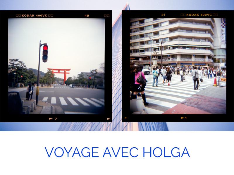 Thème Voyage avec HOLGA par Jules et Valentin